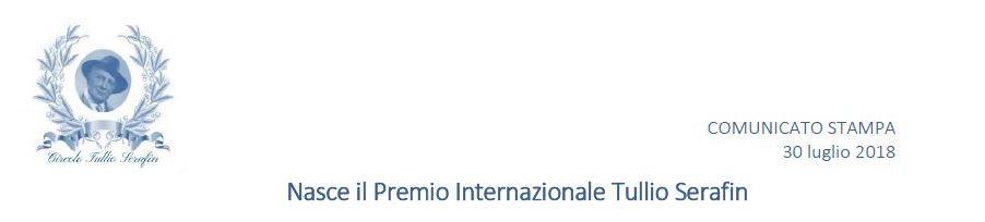 Circolo Tullio Serafin – Comunicato Stampa 30.7.2018