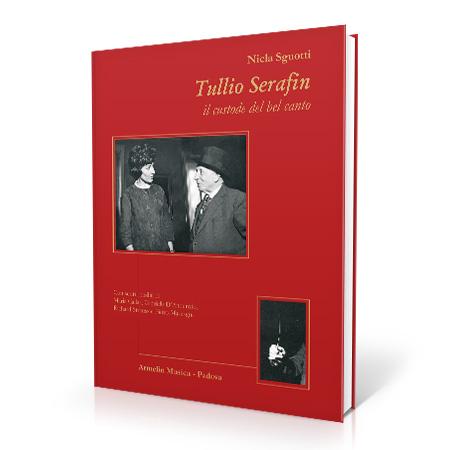Tullio Serafin, il custode del bel canto